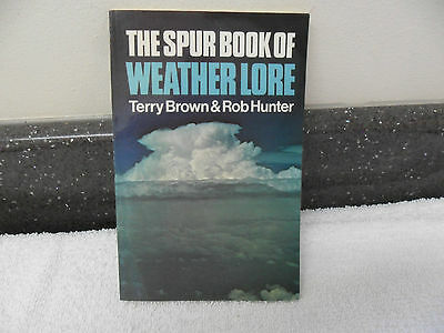 The Spur Book of Weather Lore by Terry Brown