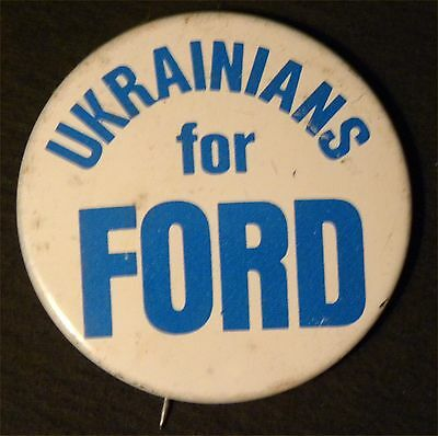 """9397. """"Ukranians for Ford"""" 1976 Gerald Ford Presidential Political Button"""