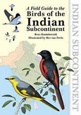 Field Guide to the Birds of the Indian Subcontinent, KAZMIERCZAK KRYS, New Book