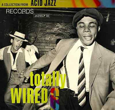 TOTALLY WIRED 6 a collection from ACID JAZZ RECORDS