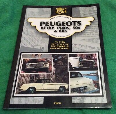 Peugeots Of The 1940's 50's & 60's Transport Source Books