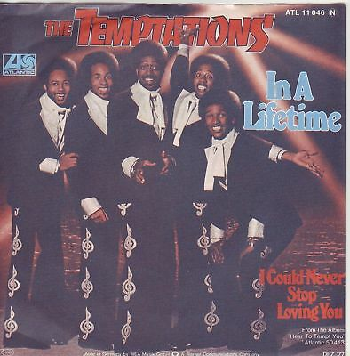 """7"" - THE TEMPTATIONS - In a Lifetime"