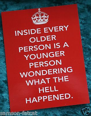 Inside Every Older Person Is A Younger... birthday card fun postcard