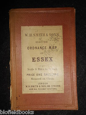 W H Smith Reduced Ordnance Survey Map of Essex, c1890 - East Anglia  Paper/Cloth
