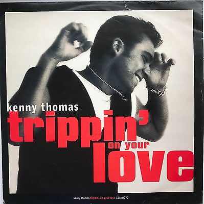 """R&B, Soul,70's 80's, Soul, Kenny Thomas Tripping On Your Love, """"12"""" 45,"""