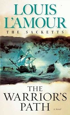 Warrior's Path (Sacketts) (The Sacketts) (Mass Market Paperback), Louis L'Amour.