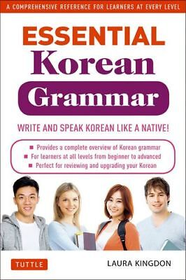 Essential Korean Grammar : Your Essential Guide to Speaking and Writing Korean