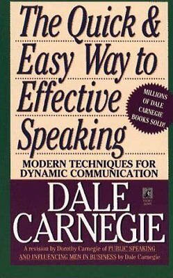 The Quick and Easy Way to Effective Speaking-Dale Carnegie