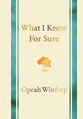 What I Know for Sure-Oprah Winfrey