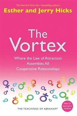 The Vortex: Where the Law of Attraction Assembles All Cooperative Relationships-