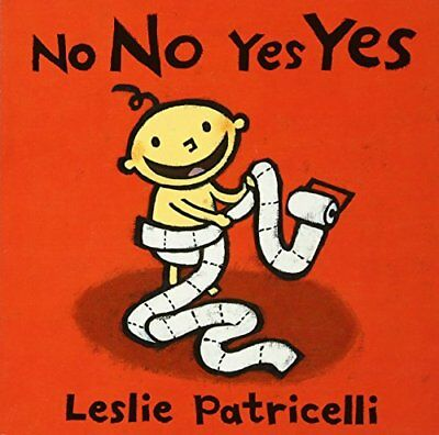 No No Yes Yes-Leslie Patricelli, Leslie Patricelli