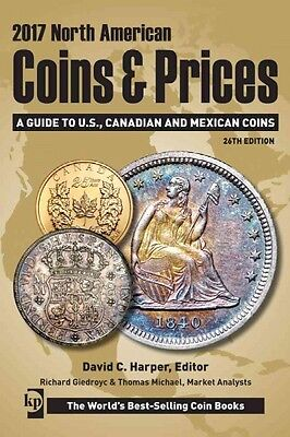 2017 North American Coins & Prices~Guide to US~Canadian~Mexican Coins~NEW 2017!!