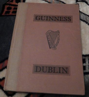Guinness Dublin 1952 Hardback Book ~ Sort Of Brewery Guide & Info Book?