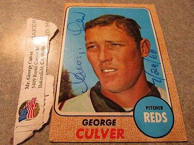 George Culver Signed Autographed 1968 Topps #319 w/ PROOF - Cincinnati Reds Ohio