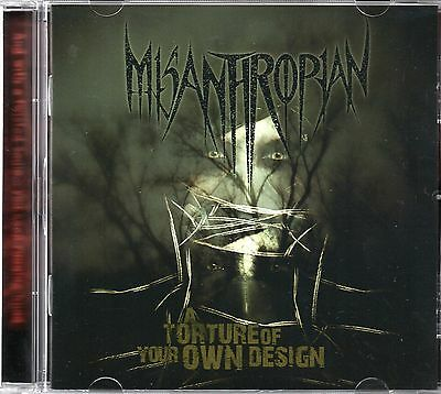 Misanthropian - A Torture Of Your Own Design (2010 CD) New