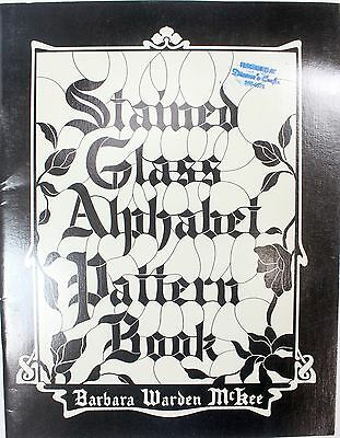 Rare Stained Glass Alphabet Pattern Book McKee 1979