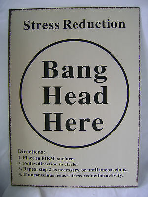 """New """"stress Reduction"""" Bang Head Here Funny Metal Wall Hanging Sign Work Or Home"""