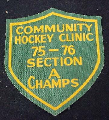Vintage Patch COMMUNITY HOCKEY CLINIC 75-76 SECTION A CHAMPS