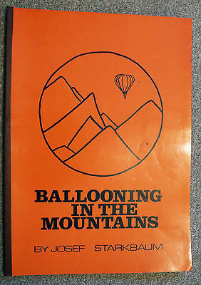 """Ballooning in the Mountains"" Josef Starkbaum, 1981, Signed, Very good."