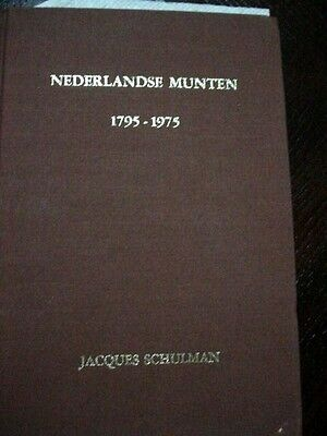 Netherlands 1795-1975 Hardcover Book by Jacques Schulman