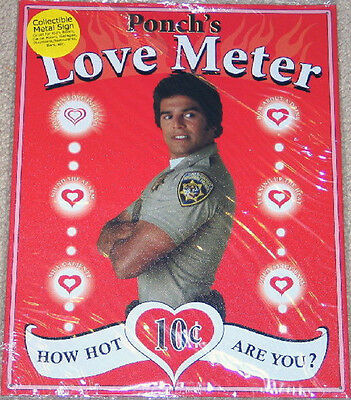 CHiPs TV Series Ponch's Love Meter - Spoof Ad Tin Sign - Retired New Old Stock!