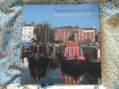 Stourport on Severn - Pioneer Canal Town- West Midlands Local Canal History Book