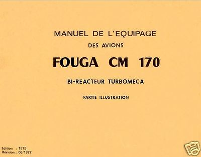Fouga CM.170 Magister Manuals archive Technical l'equipage 1970's period Jet