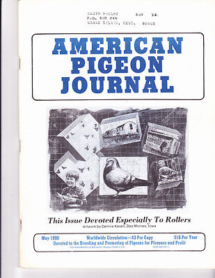 American Pigeon Journal ~ May 1990 ~ Roller Breed Special~Out Of Print & Rare