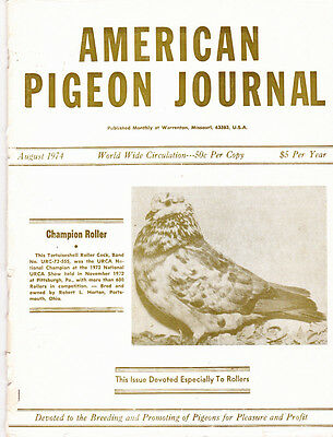 American Pigeon Journal ~ Roller Breed Special ~Aug 1974 ~ Reg $35
