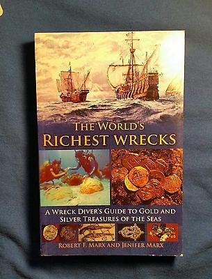 """The Worlds Richest Wrecks"" by Treasure Hunter, Robert F Marx, Signed Book"