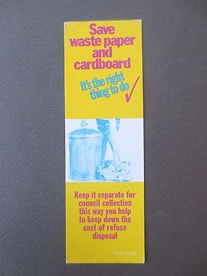Vintage BOOKMARK Save Waste Paper Card It's the Right Thing to Do SALVAGE 1960s