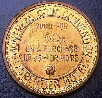 Montreal Coin Convention Good For 50 Cents Laurentien Hotel Token - Nice Grade