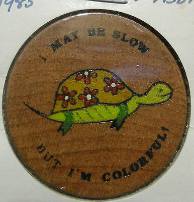 1985 West Guilford,Canada Wooden Nickel~Lou Vesh~May be Slow but I'm Colorful