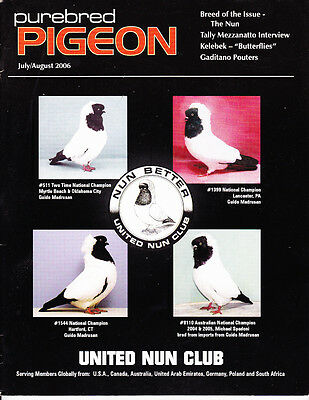 Purebred Pigeon~July/aug 2006~Nun Special~Sold Out~Not Available