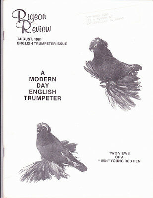 Pigeon Review ~ Aug 1981 ~ English Trumpeter Breed Special~85 Pages On Eng Trump
