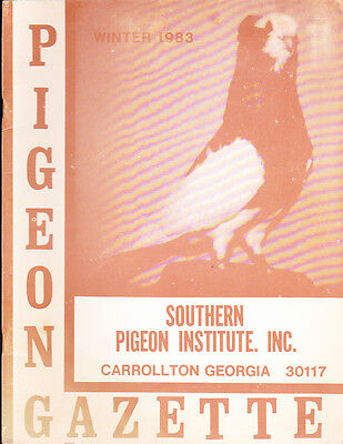 Pigeon Gazette ~ Four Terrific Issues ~ Important Articles ~ Fun Reading