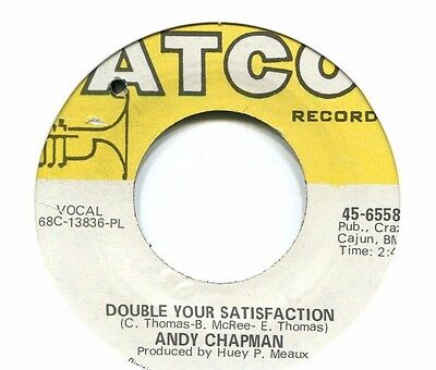 Andy Chapman   **   Double Your Satisfaction   **   ATCO  (  Aka Tommy Tate  )