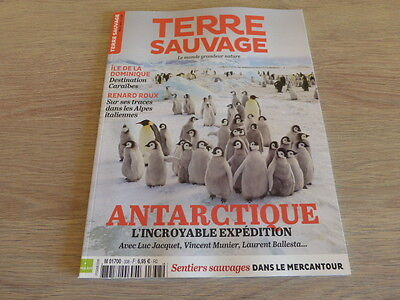 Revue Terre Sauvage  N° 338  Mars  2017  /  Antarctique  L'incroyable Expedition
