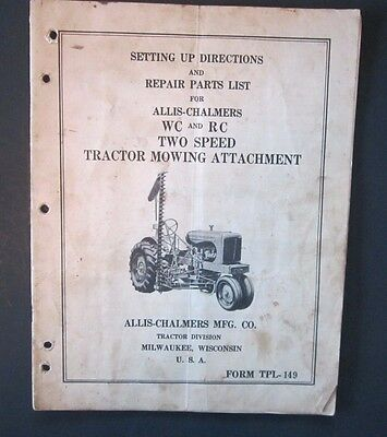 1950's Allis Chalmers WC & RC Mowing Attachment Owner's Manual
