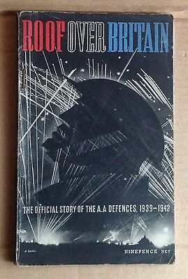 1943 Roof over Britain, The Official Story of the A.A. defences 1939-1942, HMSO
