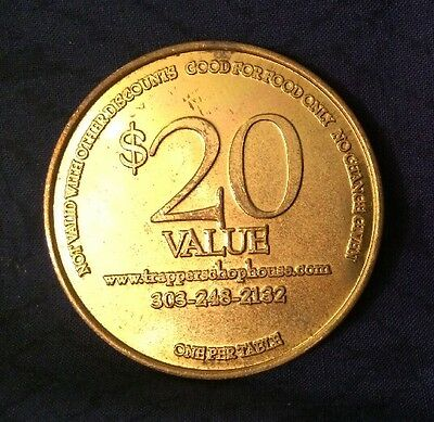 $20 Dollar Trapper's Chop House Restaurant Steak House Limited Edition Coin!!!!!