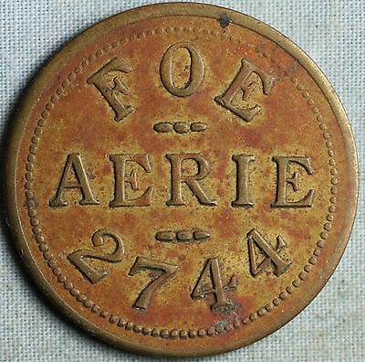 FOE Fraternal Order of Eagles #2744 Token~.Good For 10 Cents in Trade~Comb.S.& H