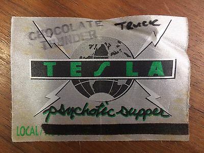 TESLA pass PSYCHOTIC SUPPER Tour working backstage crew stagehand ROCK MUSIC