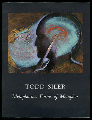 Todd Siler: Metaphorms Forms of Metaphor exhibition catalog 1988