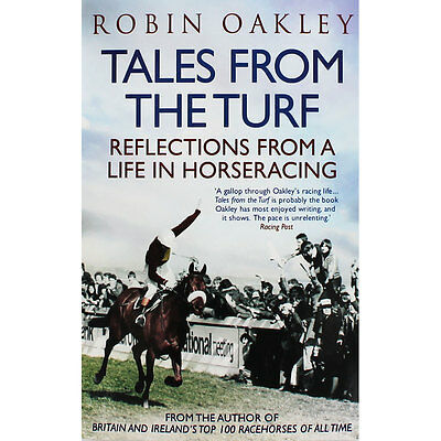 Tales From The Turf By Robin Oakley - Softback Book In New Condition