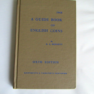 1968 Guide Book Of English Coins By K.e. Bressett