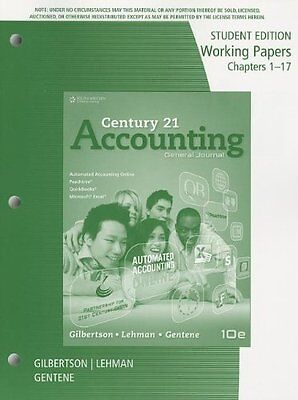 Working Papers, Chapters 1-17 for Gilbertson/Lehman/Gentene's Century 21 Account