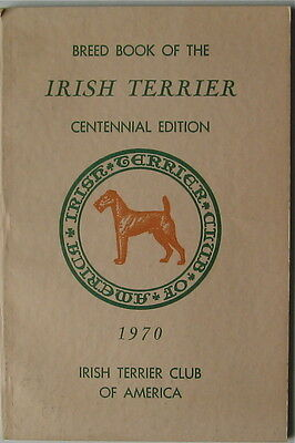 Breed Book Of The Irish Terrier Centennial Edition 1970