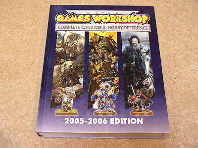 Games Workshop Complete Catalog & Hobby Reference 2005-2006 Edition hardcover