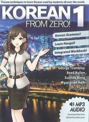 Korean From Zero! 1: Proven Methods to Learn Korean with integrated Workbook, MP